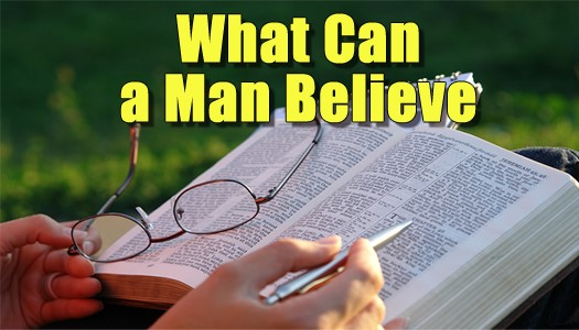 What Can a Man Believe