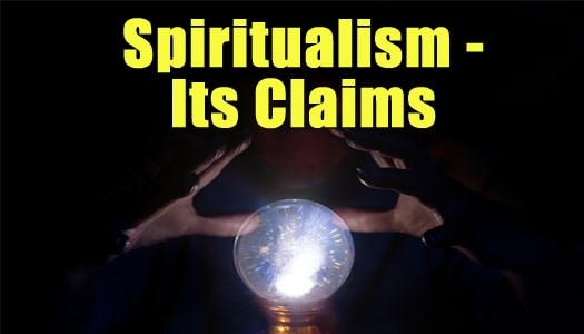 Spiritualism Its Claims