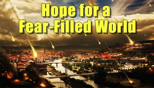Hope for a Fear-filled World
