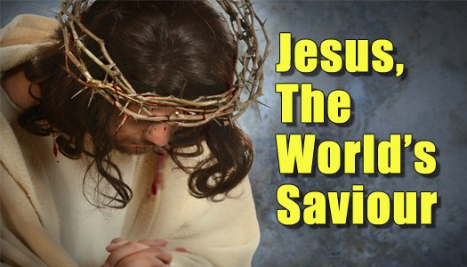 Jesus, the Worlds Savior